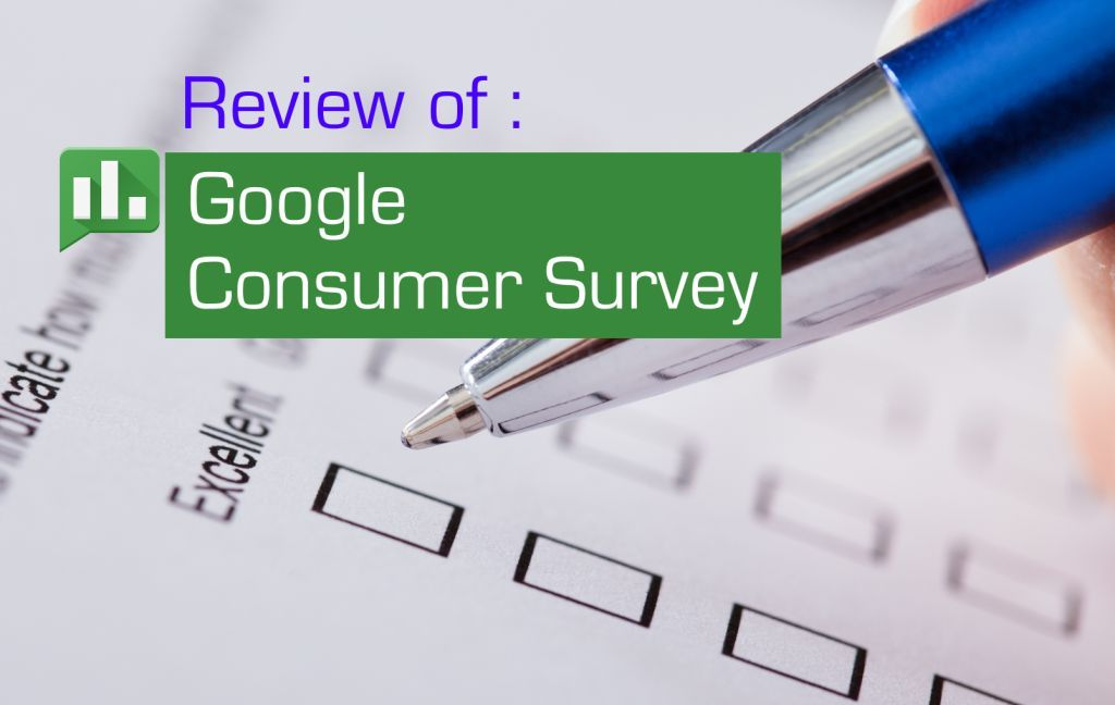 Google Consumer Surveys Review