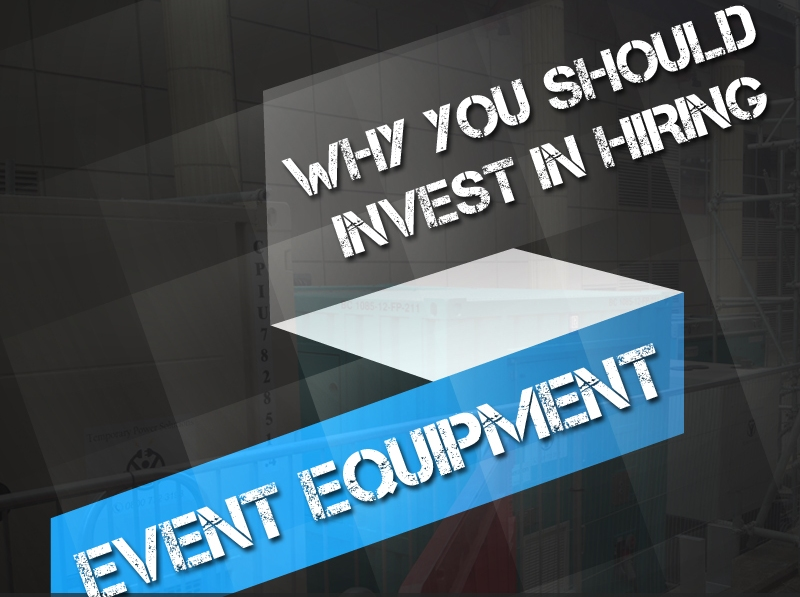 Why You Should Invest In Hiring Event Equipment Thumb